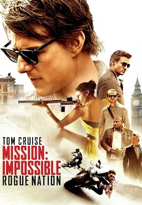 Mission Impossible:Rogue Nation (2015) – The Action Star Spy Film