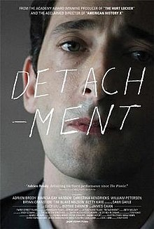 "Detachment (2011) Don't expect ""Dead Poet's Society"" from Tony Kaye"